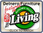 Delnero Furniture on Mowhawk Valley Living
